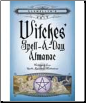 2017 Witches Spell A Day Almanac