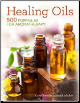 Healing Oil 500 Formulas for Aromatherapy by Schiller & Schiller