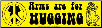 Arms Are For Hugging - Bumper Sticker