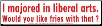 I Majored in Liberal Arts. Would you Like Fries with that?  - Bumper Sticker