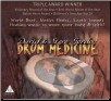 CD: Drum Medicine by Gordon & Gordon
