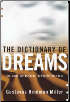 Dictionary of Dreams10,000 Dreams Interpreted by Gustavus Miller