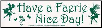 Have a Faerie Nice Day! - Bumper Sticker