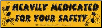 Heavily Medicated For Your Safety - Bumper Sticker